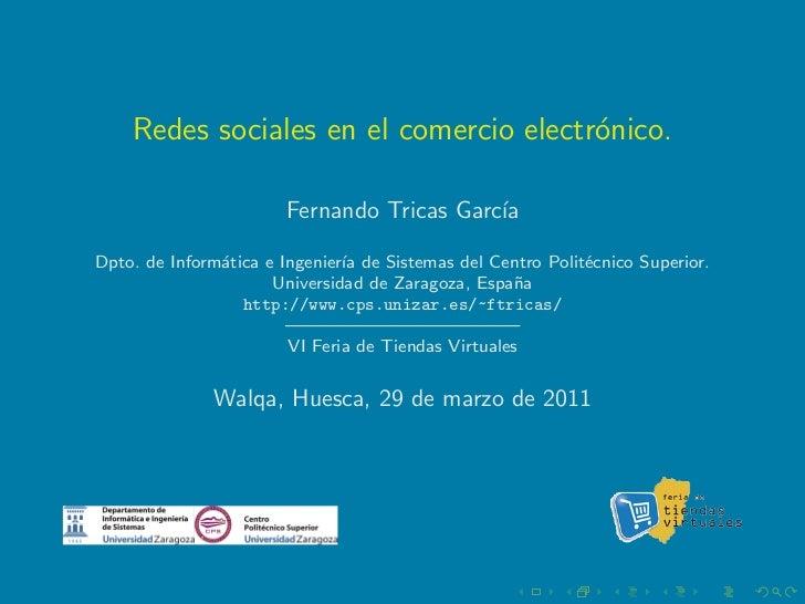 Redes sociales en el comercio electr´nico.                                        o                       Fernando Tricas ...