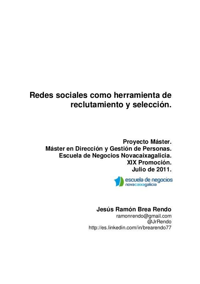 Redes sociales como herramienta de         reclutamiento y selección.                             Proyecto Máster.   Máste...