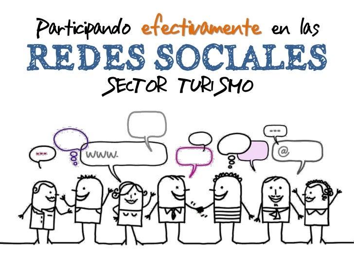 Participando efectivamente en lasREDES SOCIALES       SECTOR TURISMO