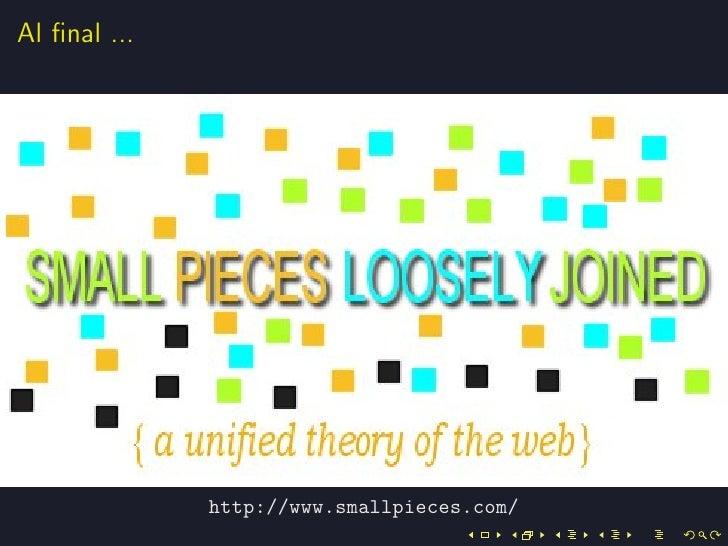 Al final ...              http://www.smallpieces.com/