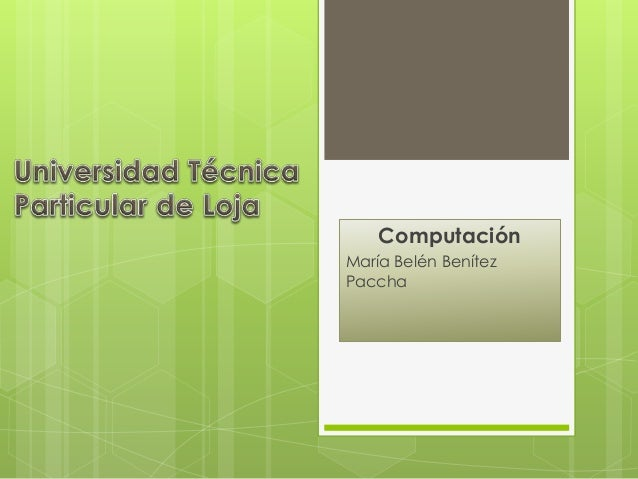 Computación María Belén Benítez Paccha