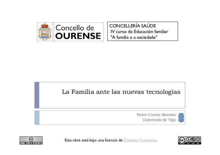 """CONCELLERÍA SAÚDE                         IV curso de Educación familiar                         """"A familia e a sociedade""""..."""