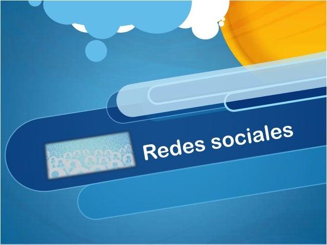 Contenido Definiciones Historia de las redes sociales Datos importantes Etiqueta de las redes sociales México: Mercadotecn...