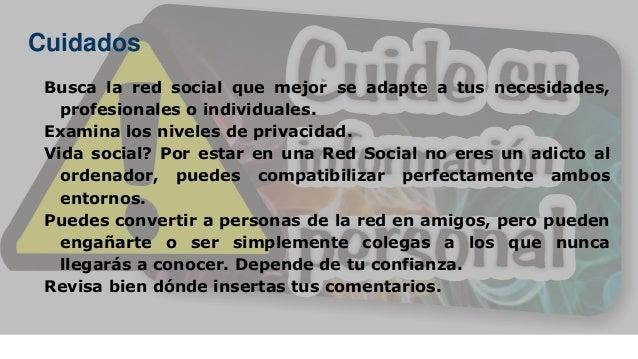 Busca la red social que mejor se adapte a tus necesidades, profesionales o individuales. Examina los niveles de privacidad...