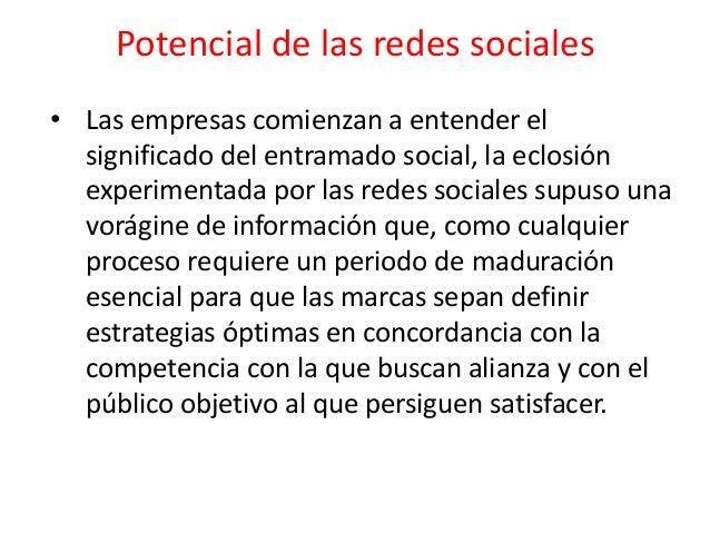 Ventajas de las redes sociales • Socialización: Considerada por muchos la ventaja principal, es la que nos permite aprende...