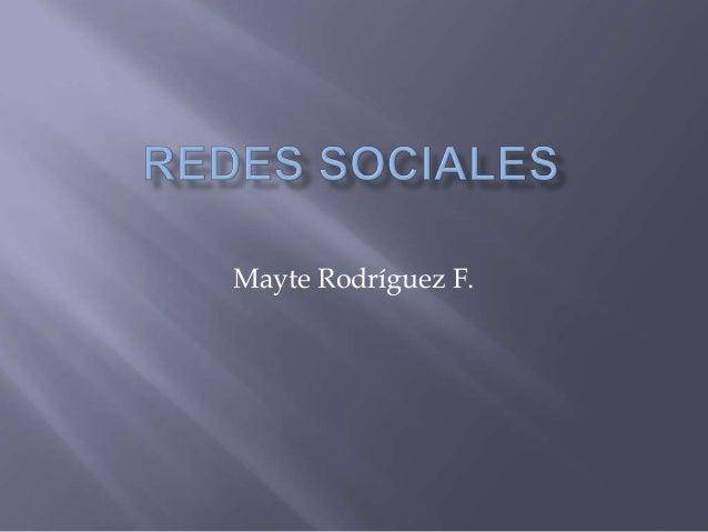 Mayte Rodríguez F.