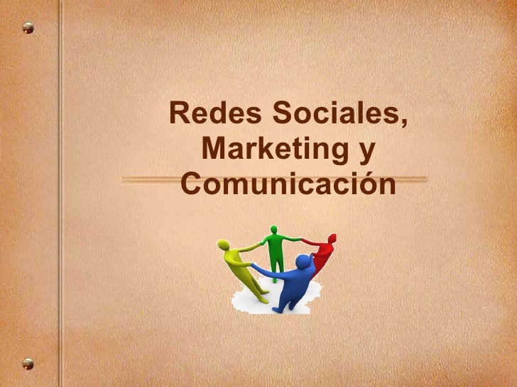 Redes Sociales, Marketing y Comunicaci ón