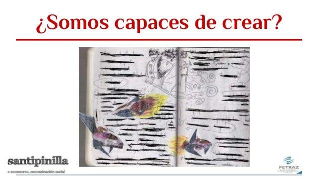 ¿Somos capaces de crear?