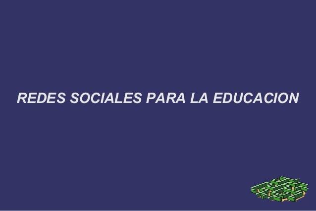 REDES SOCIALES PARA LA EDUCACION