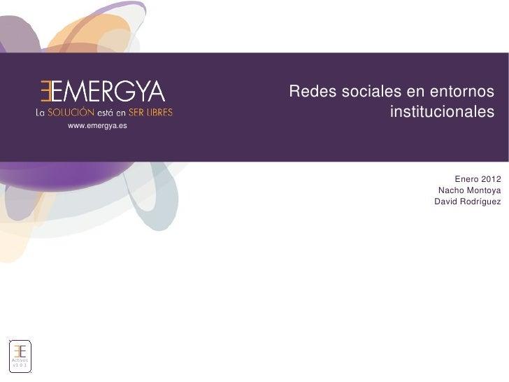 Redes sociales en entornos                                        institucionales          www.emergya.es                 ...