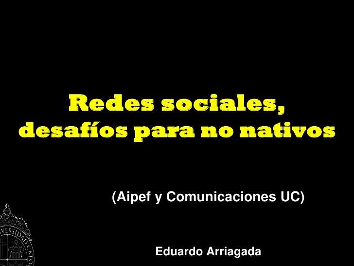 Redes sociales para NO nativos