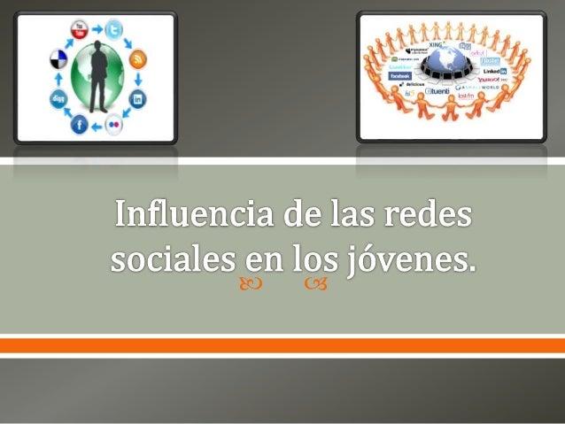 Influencia de las redes sociales en los jóvenes-ppt Slide 1