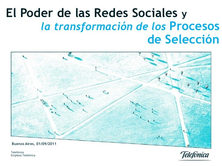 El Poder de las Redes Sociales y      la transformación de los Procesos                          de Selección Buenos Aires...