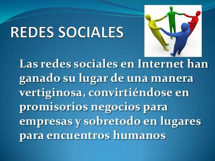 Las redes sociales en Internet han ganado su lugar de una manera vertiginosa, convirtiéndose en promisorios negocios para ...