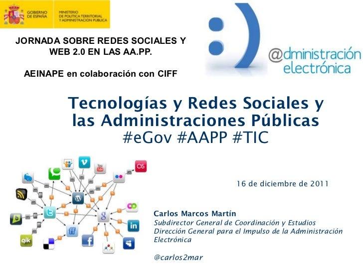 JORNADA SOBRE REDES SOCIALES Y     WEB 2.0 EN LAS AA.PP. AEINAPE en colaboración con CIFF          Tecnologías y Redes Soc...