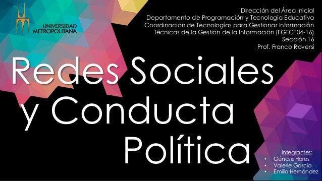 Integrantes: • Génesis Flores • Valerie Garcia • Emilio Hernández Dirección del Área Inicial Departamento de Programación ...