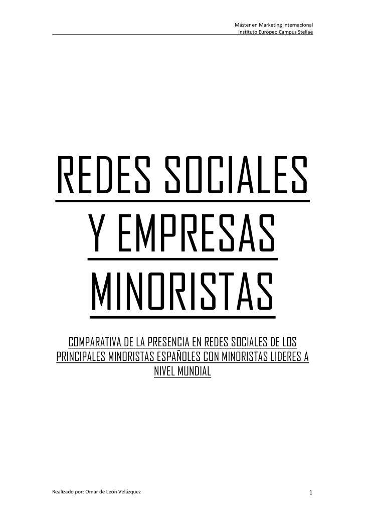 Máster en Marketing Internacional                                          Instituto Europeo Campus Stellae REDES SOCIALES...
