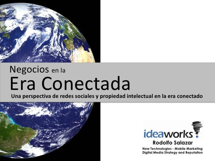 Negocios en laEra ConectadaUna perspectiva de redes sociales y propiedad intelectual en la era conectado                  ...