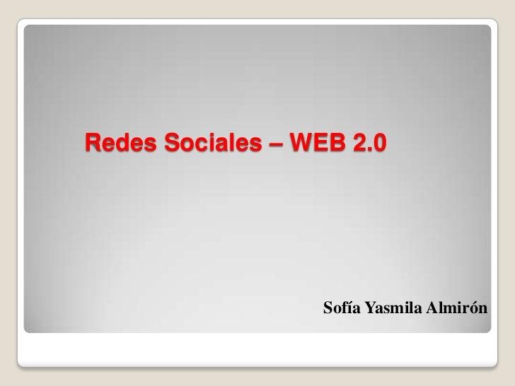 Redes Sociales – WEB 2.0                  Sofía Yasmila Almirón