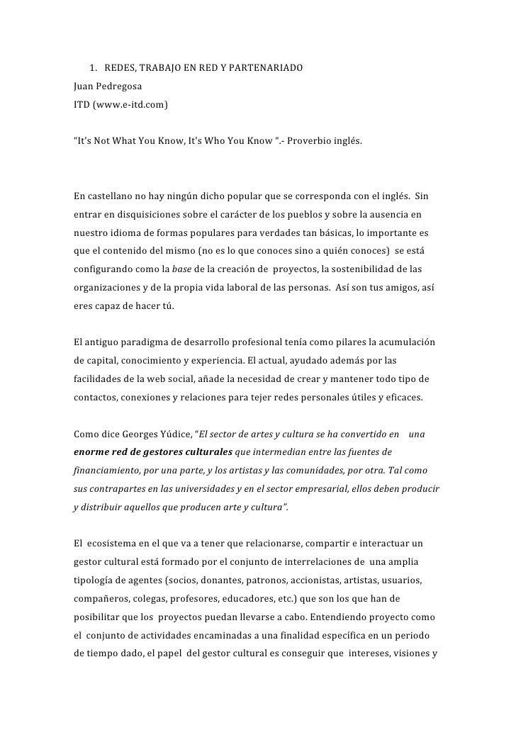 """1. REDES,TRABAJOENREDYPARTENARIADO JuanPedregosa ITD(www.e‐itd.com)  """"It'sNotWhatYouKnow,It'sWhoYouKnow..."""