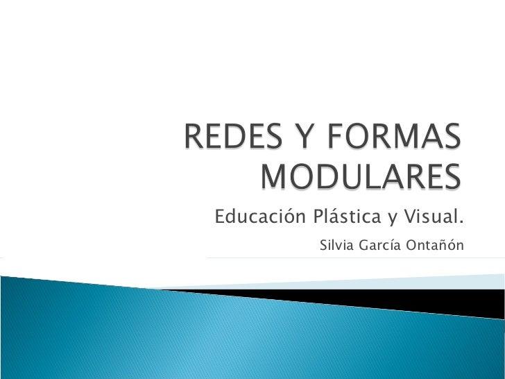 Educación Plástica y Visual. Silvia García Ontañón