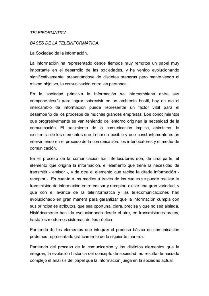 TELEIFORMATICABASES DE LA TELEINFORMATICA.La Sociedad de la información.La información ha representado desde tiempos muy r...