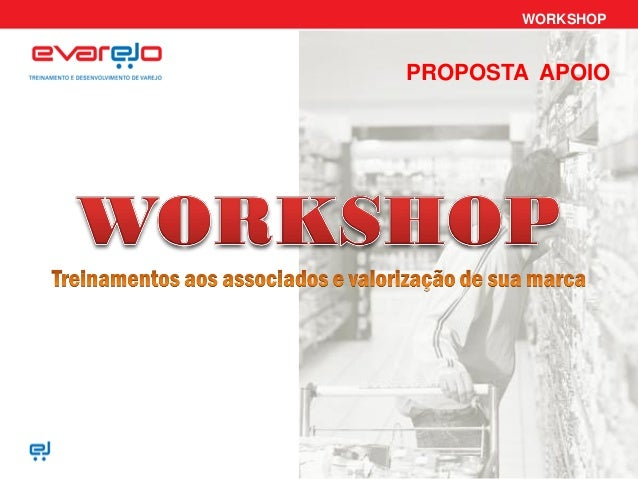 WORKSHOP PROPOSTA APOIO