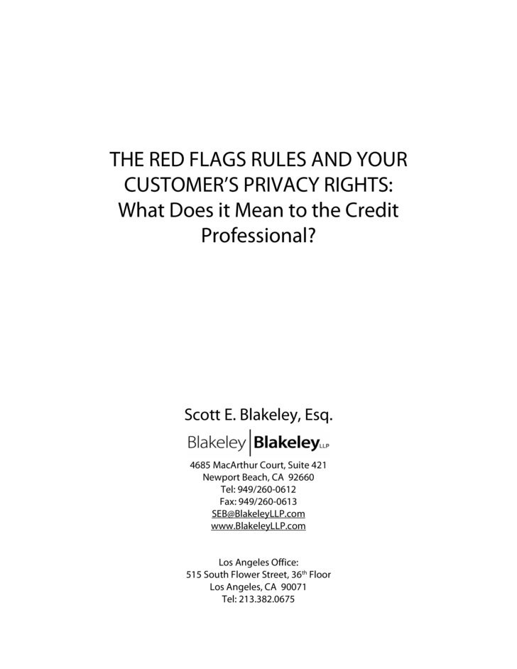 THE RED FLAGS RULES AND YOUR  CUSTOMER'S PRIVACY RIGHTS:  What Does it Mean to the Credit          Professional?          ...
