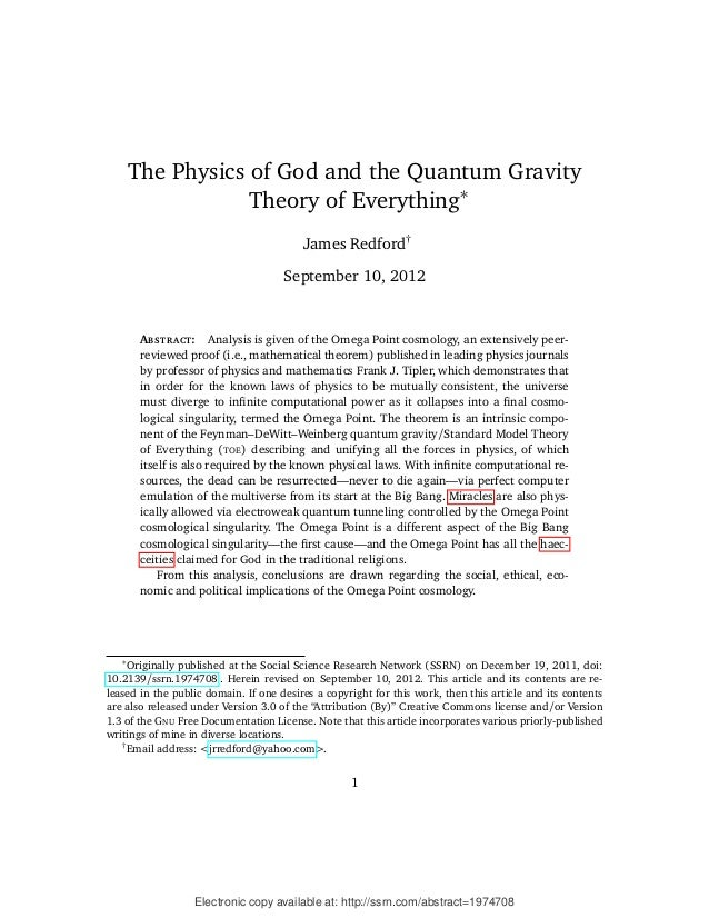 The Physics of God and the Quantum Gravity                   Theory of Everything∗                                        ...