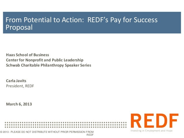From Potential to Action: REDF's Pay for Success   Proposal   Haas School of Business   Center for Nonprofit and Public Le...