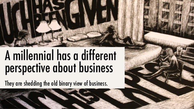 They no longer see businesses as either…
