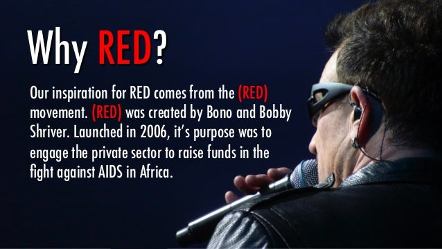 Prior to the launch of (RED), businesses had contributed just $5 million to the Global Fund in four years. In a decade sin...