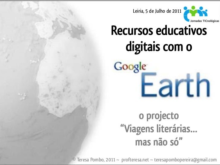 Leiria, 5 de Julho de 2011                  Recursos educativos                     digitais com o                        ...