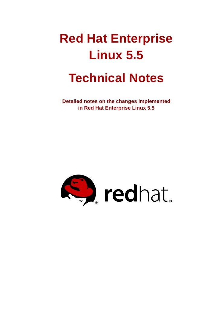 Red Hat Enterprise    Linux 5.5  Technical NotesDetailed notes on the changes implemented       in Red Hat Enterprise Linu...