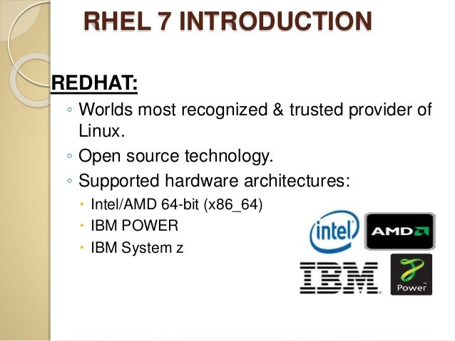 Red hat enterprise linux 7 (rhel 7) Slide 2