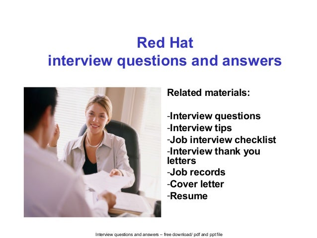 Interview questions and answers – free download/ pdf and ppt file Red Hat interview questions and answers Related material...