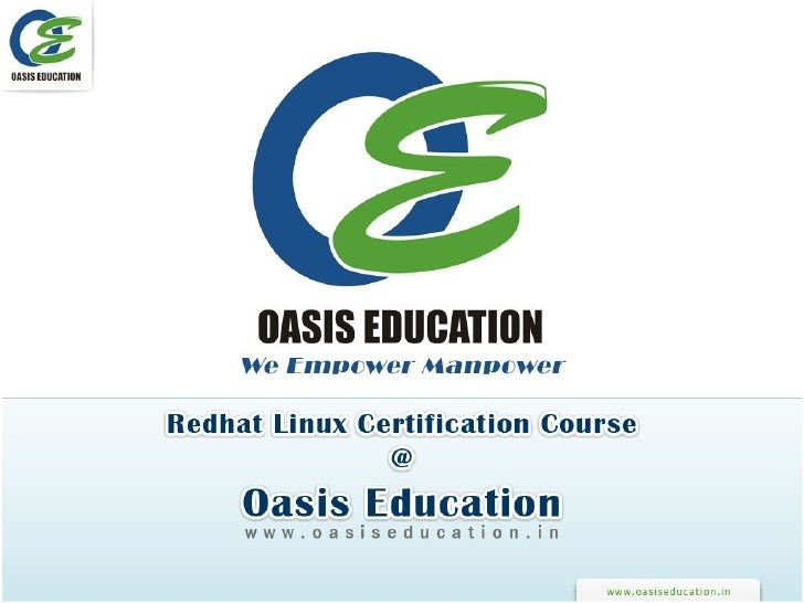 Redhat Linux Certification Course at Oasis Education