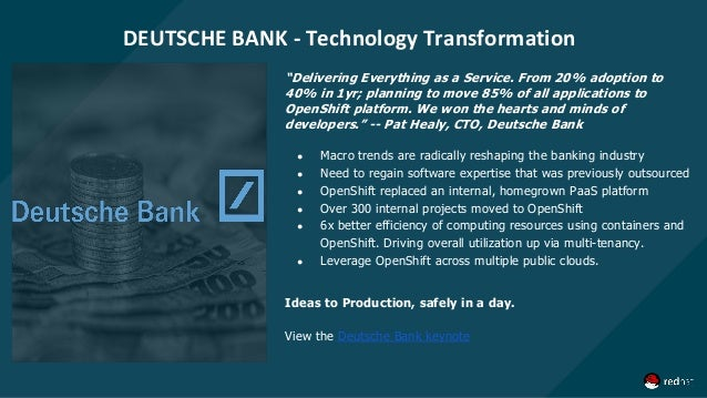 """DEUTSCHE BANK - Technology Transformation """"Delivering Everything as a Service. From 20% adoption to 40% in 1yr; planning t..."""