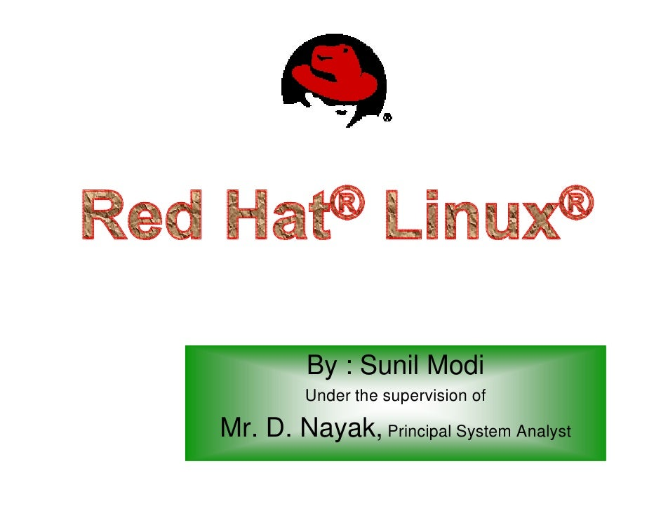 By : Sunil Modi          Under the supervision of  Mr. D. Nayak, Principal System Analyst