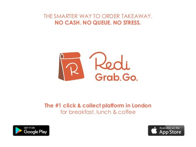 The #1 click & collect platform in London for breakfast, lunch & coffee THE SMARTER WAY TO ORDER TAKEAWAY. NO CASH. NO QUE...