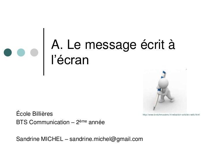 A. Le message écrit à           l'écranÉcole Billières                           http://www.breizhmasters.fr/redaction-art...