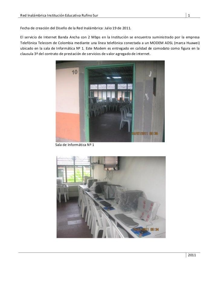 Red Inalámbrica Institución Educativa Rufino Sur                                                  1Fecha de creación del D...