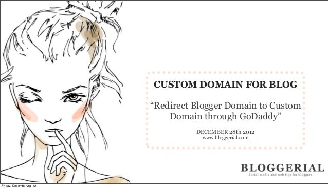 "CUSTOM DOMAIN FOR BLOG                          ""Redirect Blogger Domain to Custom                              Domain thr..."