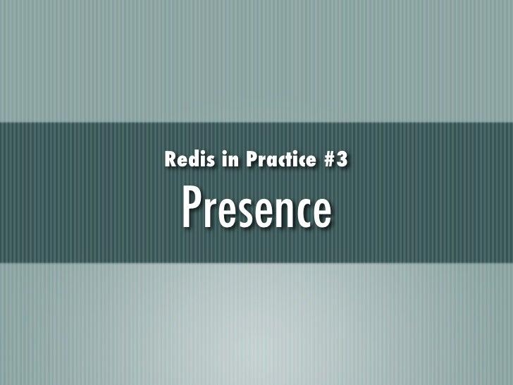 Redis in Practice #3 Presence