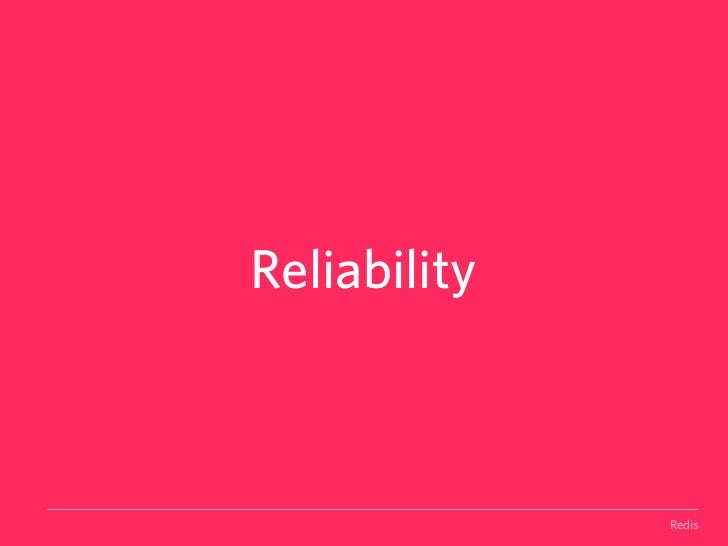 SIMPLICITYThe Redis ManifestoWere against complexity.We believe designing systems is a fight against complexity.Most of th...
