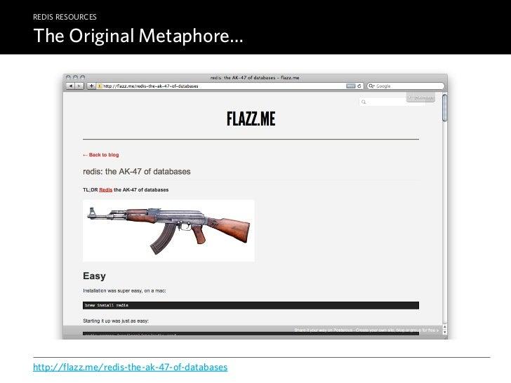 Redis — The AK-47 of Post-relational Databases