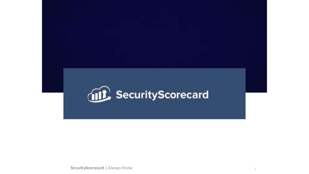 What CTOs Need to Know About Security SecurityScorecard | Always Know 1