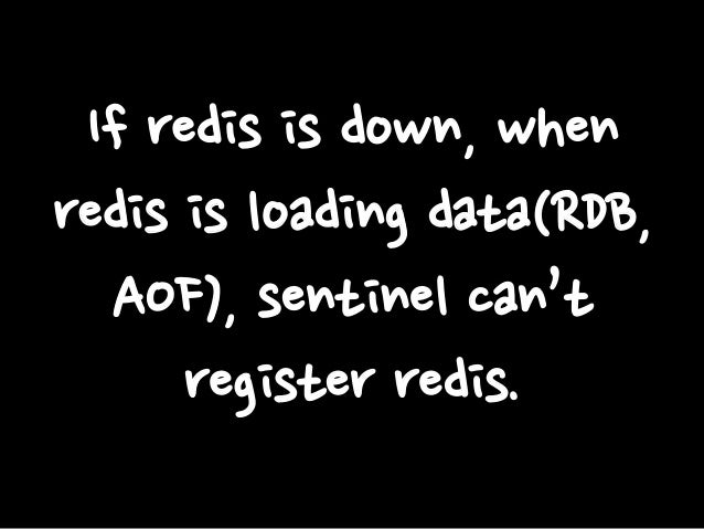 If redis is down, when redis is loading data(RDB, AOF), sentinel can't register redis.