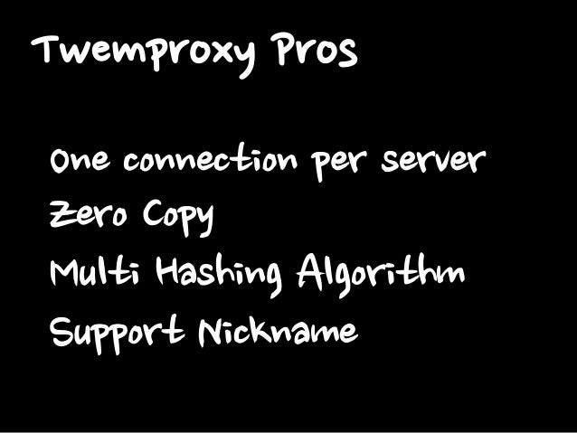 Twemproxy Cons Not Support Full Command of Redis(Pub/Sub or MULTI) Not Support HA