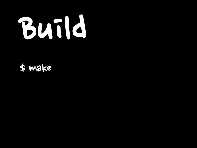 Build $ make